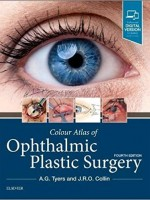 Colour Atlas of Ophthalmic Plastic Surgery, 4/e