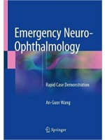 Emergency Neuro-ophthalmology: Rapid Case Demonstration 1st Edition