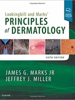 Lookingbill and Marks' Principles of Dermatology, 6/e