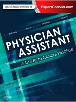 Physician Assistant: A Guide to Clinical Practice, 6/e