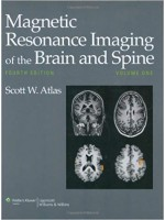 Magnetic Resonance Imaging of the Brain and Spine, 4th edition (2vol)