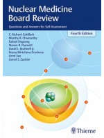 Nuclear Medicine Board Review Questions and Answers for Self-Assessment ,4/e