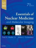 Essentials of Nuclear Medicine and Molecular Imaging, 7th Edition