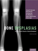 Bone Dysplasias: An Atlas of Genetic Disorders of Skeletal Development, 4e
