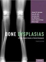 Bone Dysplasias: An Atlas of Genetic Disorders of Skeletal Development, 4e