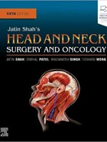 Jatin Shah's Head and Neck Surgery and Oncology 5th Edition