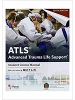 ATLS Advanced Trauma Life Support : Student Course Manual (10th)