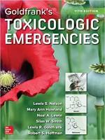 Goldfrank's Toxicologic Emergencies, Eleventh Edition 11th Edition
