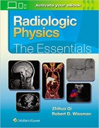 Radiologic Physics: The Essentials 1st Edition