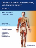Textbook of Plastic Reconstructive & Aesthetic Surgery, Vol3 : Head and Neck Reconstruction