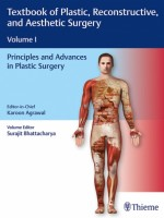 Textbook of Plastic, Reconstructive and Aesthetic Surgery Vol1 : Principles and Advances in Plastic Surgery