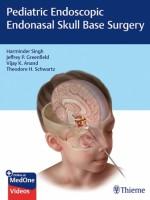 Pediatric Endoscopic Endonasal Skull Base Surgery