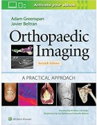 Orthopaedic Imaging: A Practical Approach, 7e