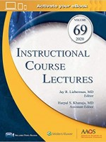 ICL: Instructional Course Lectures, Volume 69: Print + Ebook with Multimedia