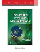 The Essential Physics of Medical Imaging ,4/e
