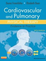 Cardiovascular and Pulmonary Physical Therapy, 5/e