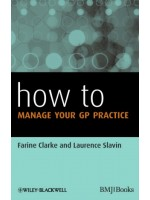 How to Manage Your GP Practice, 2/e