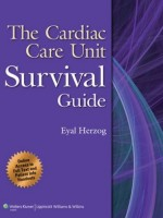 Cardiac Care Unit Survival Guide