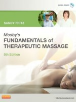 Mosby's Fundamentals of Therapeutic Massage, 5/e