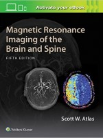 Magnetic Resonance Imaging of the Brain and Spine , 5/e