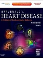 Braunwald's Heart Disease: A Textbook of Cardiovascular Medicine, 9th Edition (2-Vol)