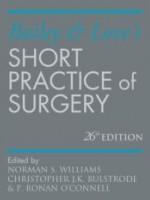 Bailey & Love's Short Practice of Surgery 26/e