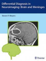 Differential Diagnosis in Neuroimaging Brain and Meninges