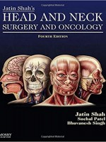 Jatin Shah's Head and Neck Surgery and Oncology, 4th Edition