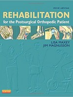 Rehabilitation for the Postsurgical Orthopedic Patient,3/e