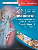 Noyes Knee Disorders (Surgery, Rehabilitation, Clinical Outcomes), 2/e