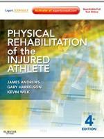 Physical Rehabilitation of the Injured Athlete,4/e