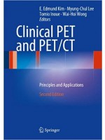 Clinical PET and PET/CT: Principles and Applications,2/e